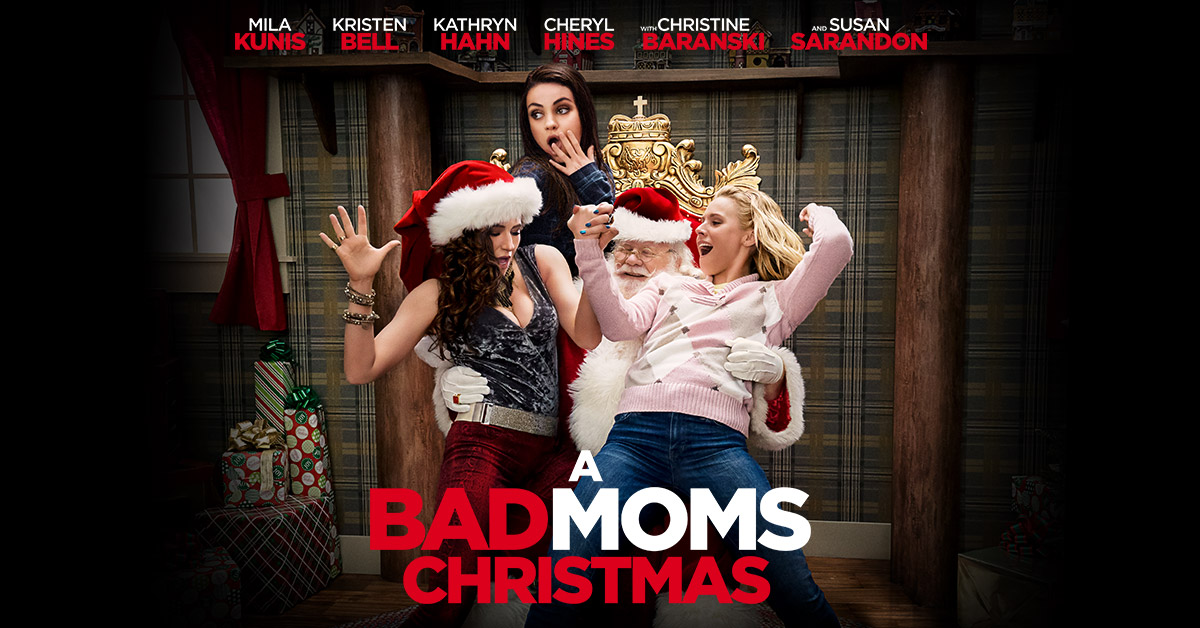 Bad Moms Christmas Dvd Release Date.A Bad Moms Christmas Stx Entertainment