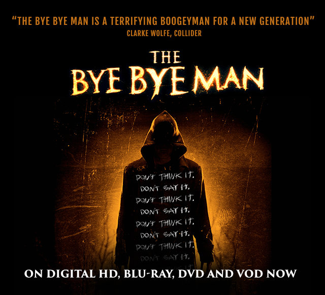 the bye bye man stx entertainment